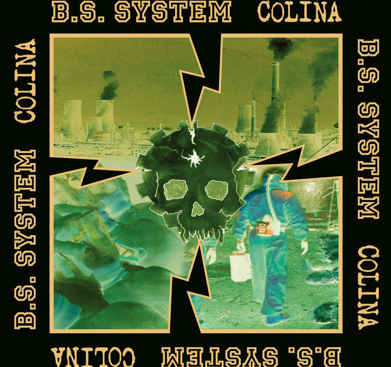 B.S.SYSTEM - Split 7inch with Colina