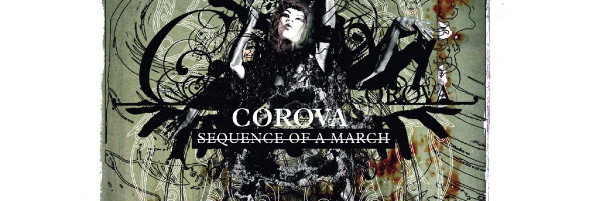 Corova – Sequence of a March