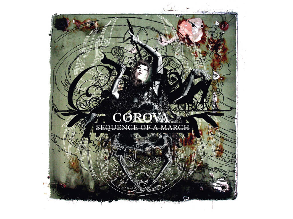 Corova - Sequence of a March