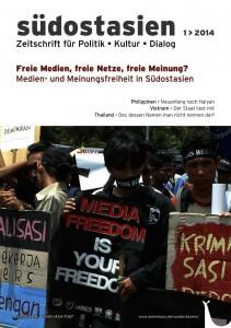 Südostasien 1/2014: Freie Medien, freie Netze, freie Meinung? Medien- und Meinungsfreiheit in Südostasien; Köln, 2014